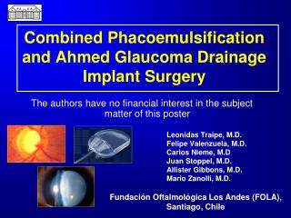 Combined Phacoemulsification and Ahmed Glaucoma Drainage Implant Surgery