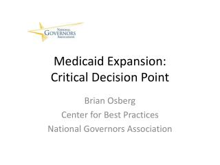 Medicaid Expansion: Critical Decision Point