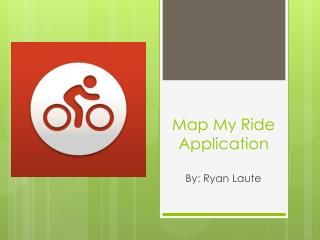 Map My Ride Application