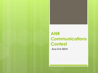 ANR Communications Contest