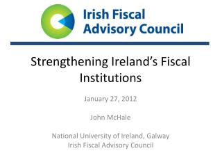 Strengthening Ireland's Fiscal Institutions