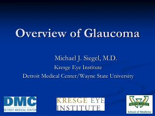 Overview of Glaucoma