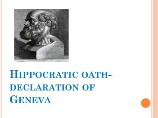 Hippocratic oath-declaration of Geneva