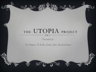 the UTOPIA  project