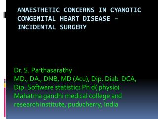 Anaesthetic  concerns in cyanotic congenital heart disease – incidental surgery