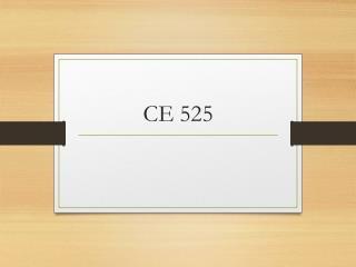 CE 525