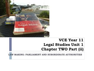 VCE Year 11 Legal Studies Unit 1 Chapter  TWO  Part  (ii)