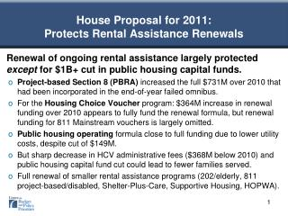 House Proposal for 2011: Protects Rental Assistance Renewals