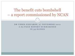 The benefit cuts bombshell  – a report commissioned by NCAN