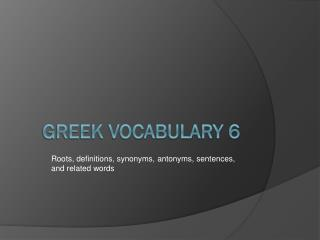 Greek Vocabulary 6