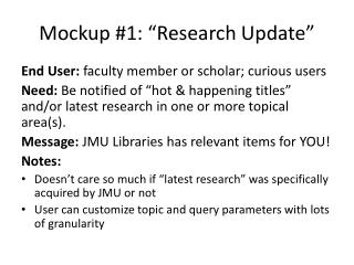 "Mockup #1: ""Research Update"""