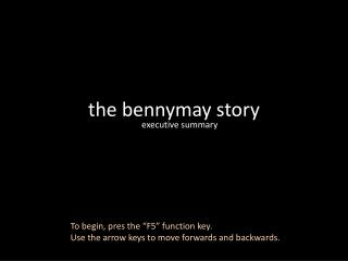 the bennymay story