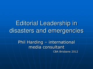 Editorial Leadership in disasters and emergencies