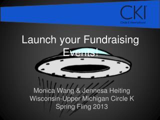 Monica Wang & Jennesa Heiting Wisconsin-Upper Michigan Circle K Spring Fling 2013
