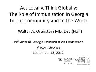 19 th  Annual Georgia Immunization Conference Macon, Georgia September 13, 2012