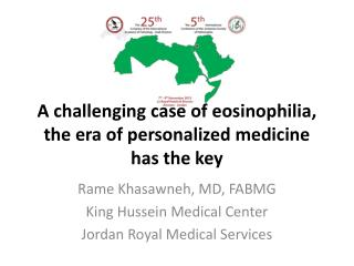 A challenging case of eosinophilia, the era of personalized medicine has the key