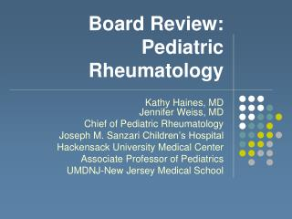 Board Review:  Pediatric Rheumatology