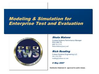 Modeling & Simulation for Enterprise Test and Evaluation