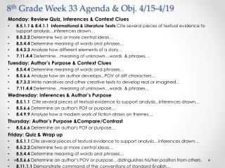 8 th  Grade Week 33 Agenda & Obj. 4/15-4/19