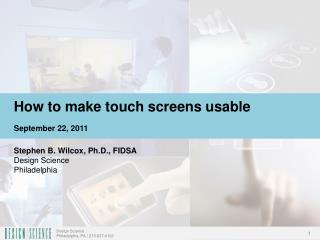 How to make touch screens usable September 22,  2011