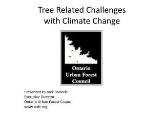 Tree Related Challenges with Climate Change