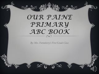 Our Paine Primary ABC Book