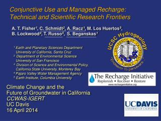 Conjunctive Use and Managed Recharge: Technical and Scientific Research  Frontiers