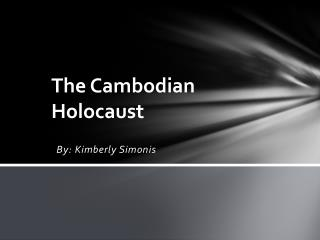 The Cambodian Holocaust