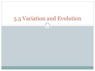5.5 Variation and Evolution