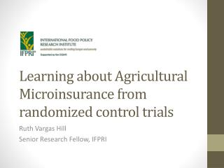 Learning about Agricultural Microinsurance from randomized control trials