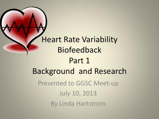Heart Rate Variability Biofeedback Part 1  Background  and Research
