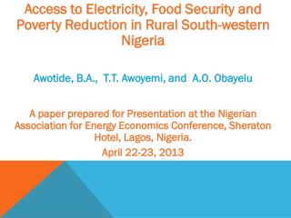 Access to Electricity, Food Security and Poverty Reduction in Rural  South-western  Nigeria