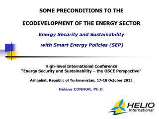 "High-level International Conference "" Energy Security and Sustainability – the OSCE Perspective """
