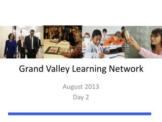 Grand Valley Learning Network
