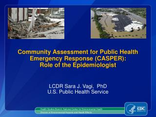 Community Assessment for Public Health Emergency Response (CASPER): Role of the Epidemiologist