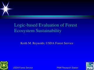 Logic‑based Evaluation of Forest Ecosystem Sustainability