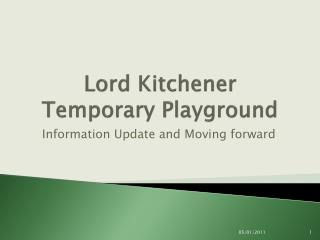 Lord Kitchener Temporary Playground