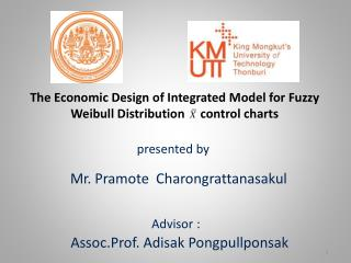 The Economic Design of Integrated Model for Fuzzy  Weibull  Distribution      control  charts