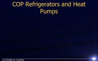 COP Refrigerators and Heat Pumps