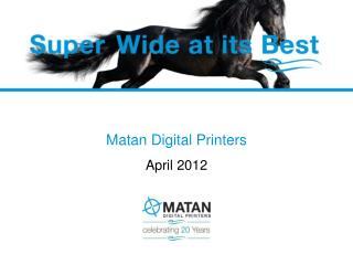 Matan Digital Printers