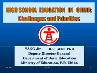 HIGH SCHOOL  EDUCATION   IN   CHINA : Challenges and Priorities