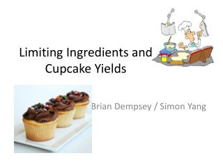 Limiting Ingredients and Cupcake Yields