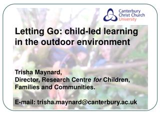 Letting Go: child-led learning in the outdoor environment