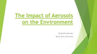 The Impact of Aerosols on the Environment