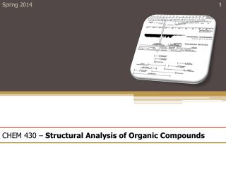 CHEM 430 –  Structural Analysis of Organic Compounds