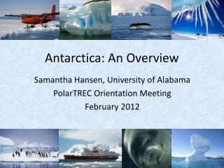 Antarctica: An Overview