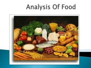 Analysis Of Food