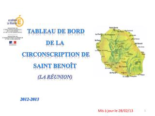 Tableau de bord  de la  circonscription de  Saint Benoît (La Réunion)      2012-2013