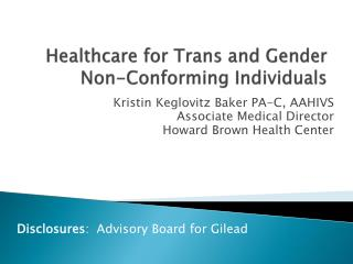 Healthcare for Trans and Gender Non-Conforming Individuals