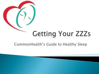 Getting Your ZZZs